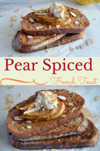 Pear Spiced French Toast
